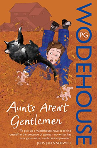 9780099513971: Aunts Aren't Gentlemen: (Jeeves & Wooster)