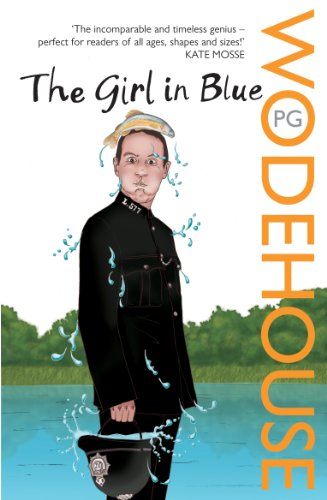 The Girl in Blue: Wodehouse, P.G.