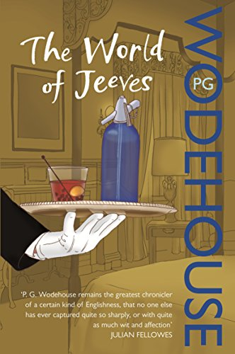 9780099514237: The World of Jeeves: A Jeeves and Wooster Omnibus (Jeeves & Wooster)