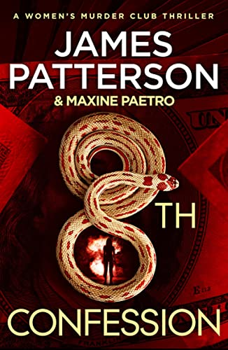 8th Confession (Womens Murder Club 8): James Patterson