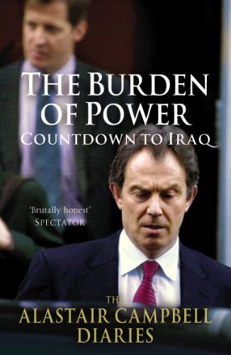 9780099514732: The Burden of Power: Countdown to Iraq--The Alastair Campbell Diaries