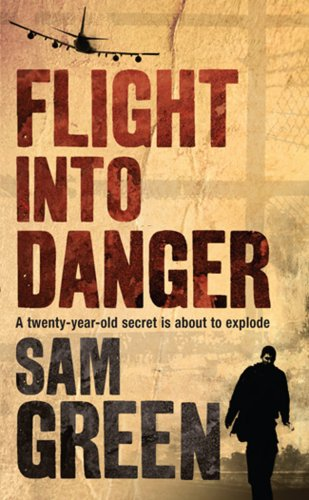 9780099514770: Flight into Danger