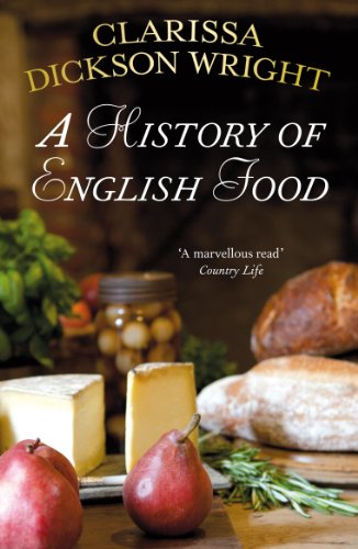 9780099514947: A History of English Food