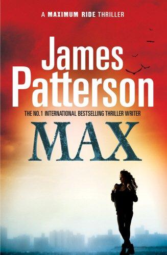 9780099514961: Max (A Maximum Ride Thriller)