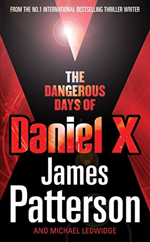 9780099514978: The Dangerous Days of Daniel X: (Daniel X 1)