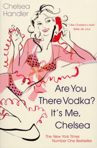 9780099515029: Are You There Vodka? It's Me, Chelsea