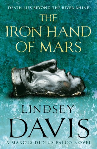 9780099515081: The Iron Hand of Mars: A Marcus Didius Falco Novel
