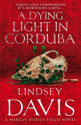 9780099515142: A Dying Light in Corduba: A Marcus Didius Falco Novel