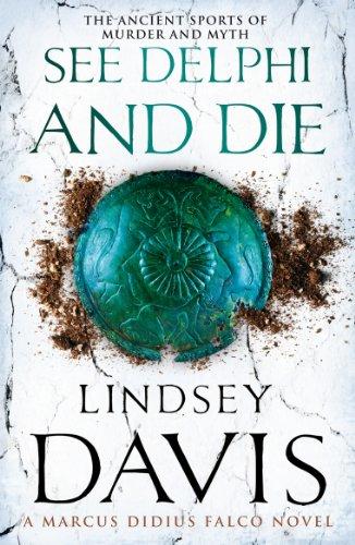 9780099515241: See Delphi and Die: A Marcus Didius Falco Novel
