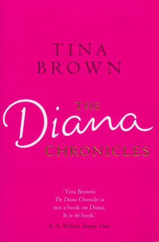 9780099515388: The Diana Chronicles