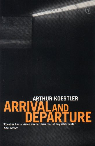9780099515418: Arrival And Departure (Vintage Classics)