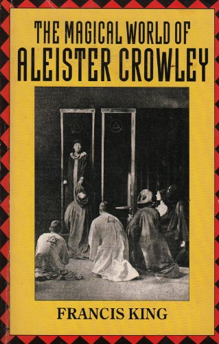 9780099515708: The Magical World of Aleister Crowley