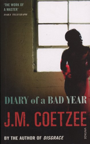 Diary of a Bad Year: M Coetzee, J: