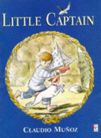 9780099516415: Little Captain (Red Fox Picture Book)