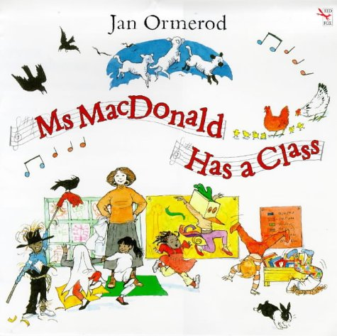 9780099516514: Ms MacDonald Has a Class (Red Fox picture book)