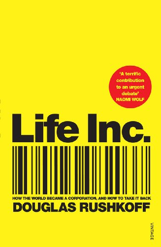9780099516699: Life Inc: How the World Became a Corporation and How to Take it Back
