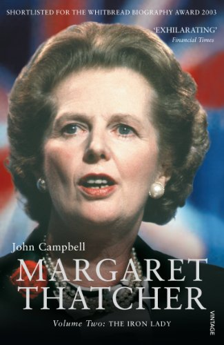 9780099516774: Margaret Thatcher Volume Two: The Iron Lady