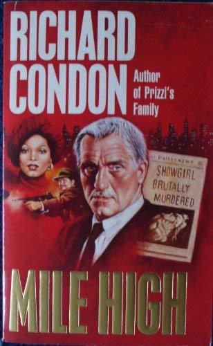 Mile High: Richard Condon