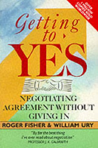 9780099517306: Getting to Yes: Negotiating Agreement without Giving in