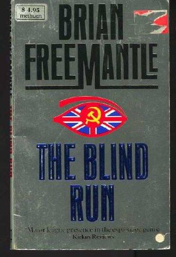 The Blind Run: Freemantle, B.