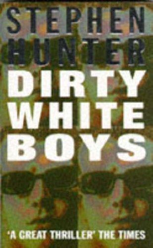 9780099517818: Dirty White Boys