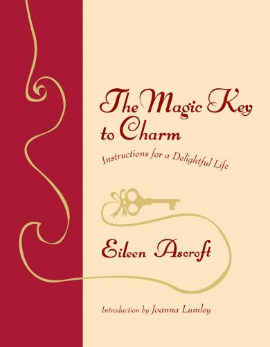 9780099518235: The Magic Key to Charm: Instructions for a Delightful Life