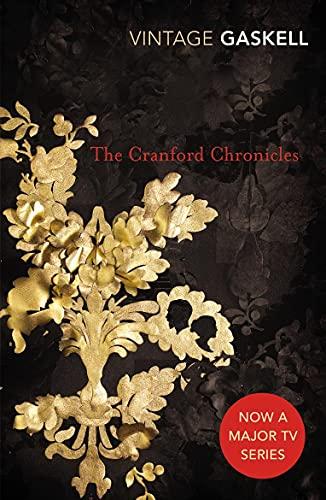 9780099518457: The Cranford Chronicles (Vintage Classics)