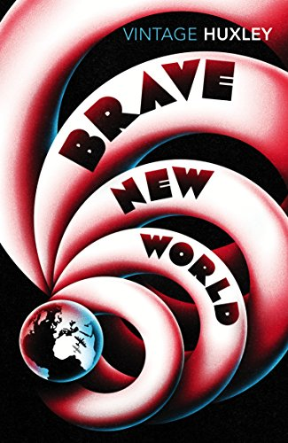 9780099518471: Brave New World