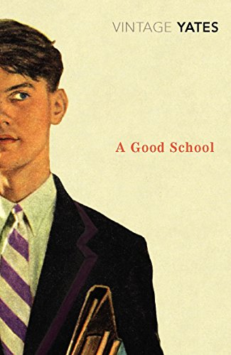 9780099518587: A Good School (Vintage Classics)