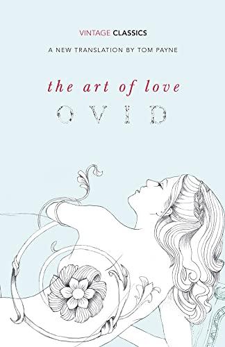 9780099518792: The Art of Love (Vintage Classics)