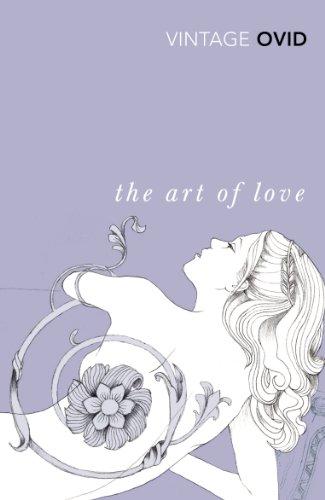 9780099518822: The Art of Love (Vintage Classics)