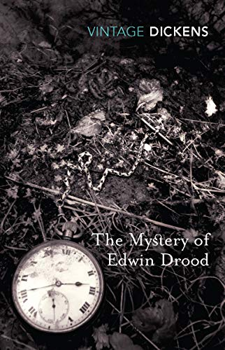 The Mystery Of Edwin Drood (Vintage Classics): Charles Dickens