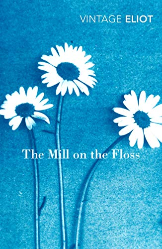 9780099519065: The Mill on the Floss (Vintage Classics)