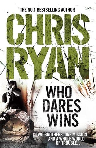 9780099519249: Who Dares Wins: SAS Military Thriller