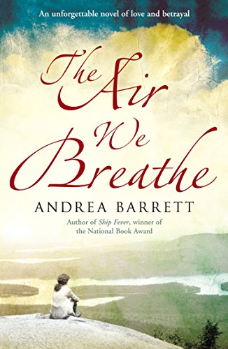 9780099519461: The Air We Breathe