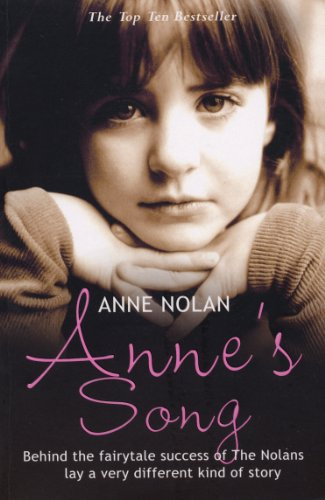 9780099519539: Anne's Song. Anne Nolan with Richard Barber