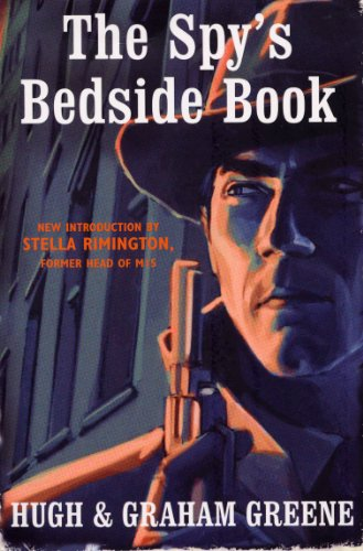 9780099519607: The Spy's Bedside Book