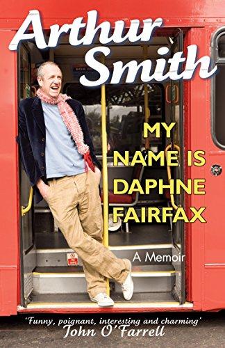9780099519652: My Name is Daphne Fairfax: A Memoir