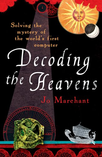 9780099519768: Decoding the Heavens: Solving the Mystery of the World's First Computer