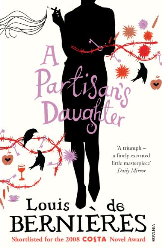 A Partisans Daughter: de Bernieres, Louis