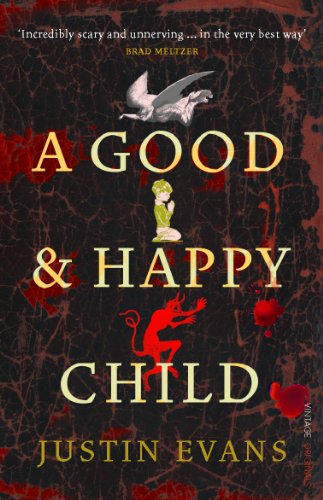 9780099520313: A Good and Happy Child