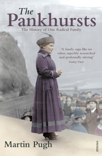 9780099520436: The Pankhursts: The History of One Radical Family