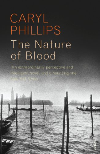 Nature of Blood: Phillips, Caryl