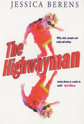 9780099520610: The Highwayman