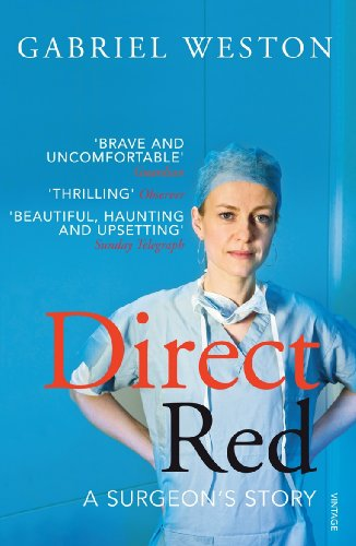 9780099520696: Direct Red: A Surgeon's Story