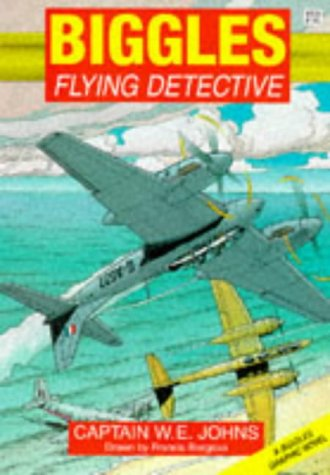 Biggles: Flying Detective (Red Fox Graphic Novels): Johns, W.E.