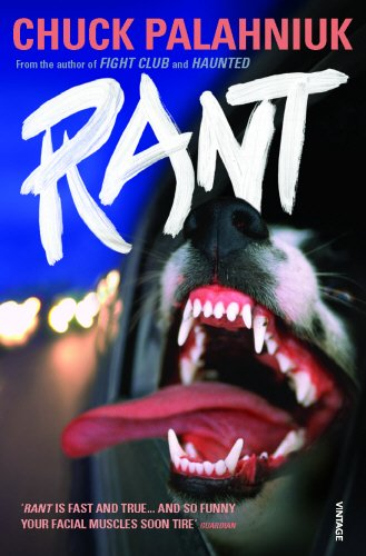 Rant: The Oral History of Buster Casey: Chuck Palahniuk
