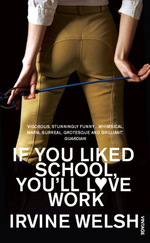 If You Liked School, You'll Love Work (0099520877) by [???]