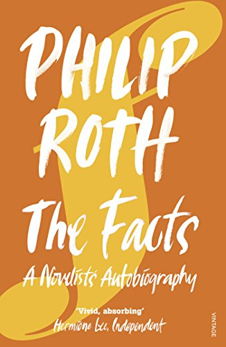 9780099520962: The Facts: A Novelist's Autobiography