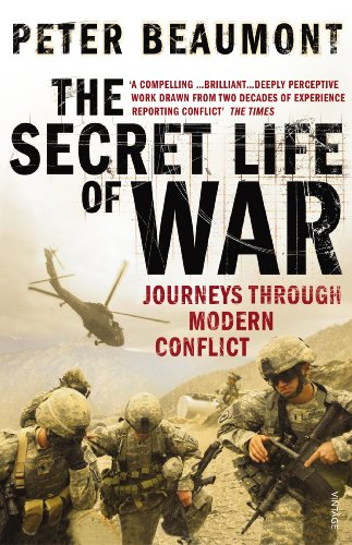 9780099520986: The Secret Life of War: Journeys Through Modern Conflict